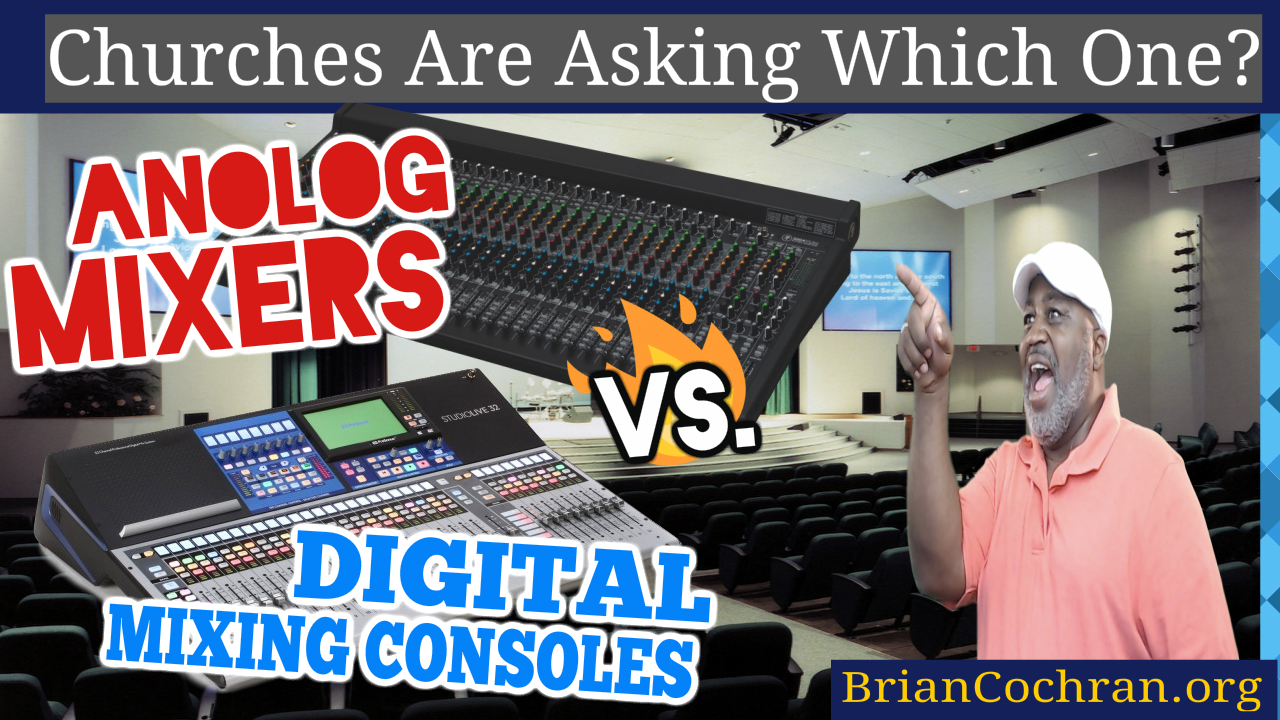 brian ac cochran should i change my analog mixer to a digital mixer brian ac cochran. Black Bedroom Furniture Sets. Home Design Ideas